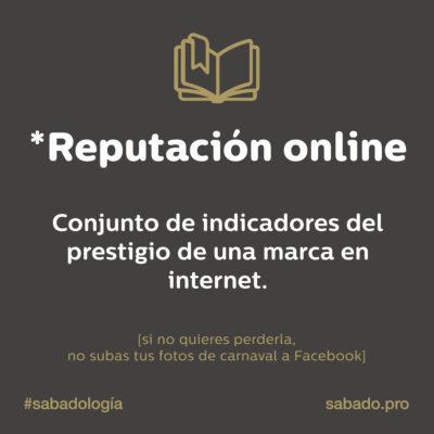 Reputación online | Sabadología, definiciones de marketing digital | Blog | Sábado Comunicación