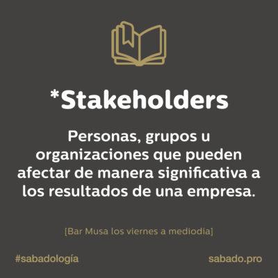 Stakeholders | Sabadología, definiciones de marketing digital | Blog | Sábado Comunicación