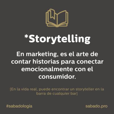 Storytelling | Sabadología, definiciones de marketing digital | Blog | Sábado Comunicación