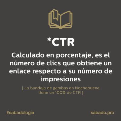 CTR| Sabadología, definiciones de marketing digital | Blog | Sábado Comunicación