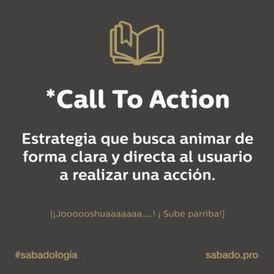 Call to action | Sabadología, definiciones de marketing digital | Blog | Sábado Comunicación