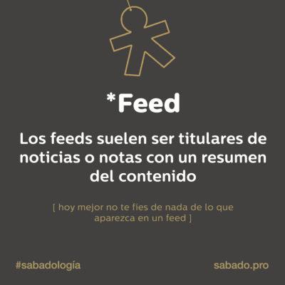 Feed | Sabadología, definiciones de marketing digital | Blog | Sábado Comunicación