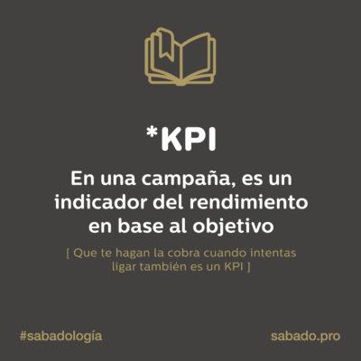 KPI | Sabadología, definiciones de marketing digital | Blog | Sábado Comunicación
