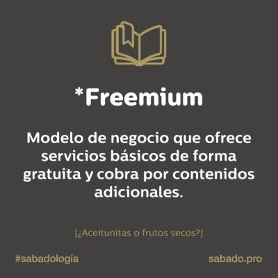 Freemium | Sabadología, definiciones de marketing digital | Blog | Sábado Comunicación