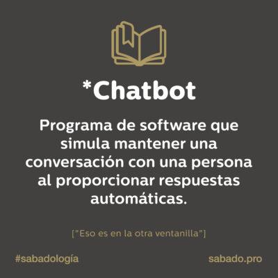 Chatbot | Sabadología, definiciones de marketing digital | Blog | Sábado Comunicación