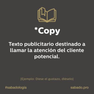 Copy | Sabadología, definiciones de marketing digital | Blog | Sábado Comunicación