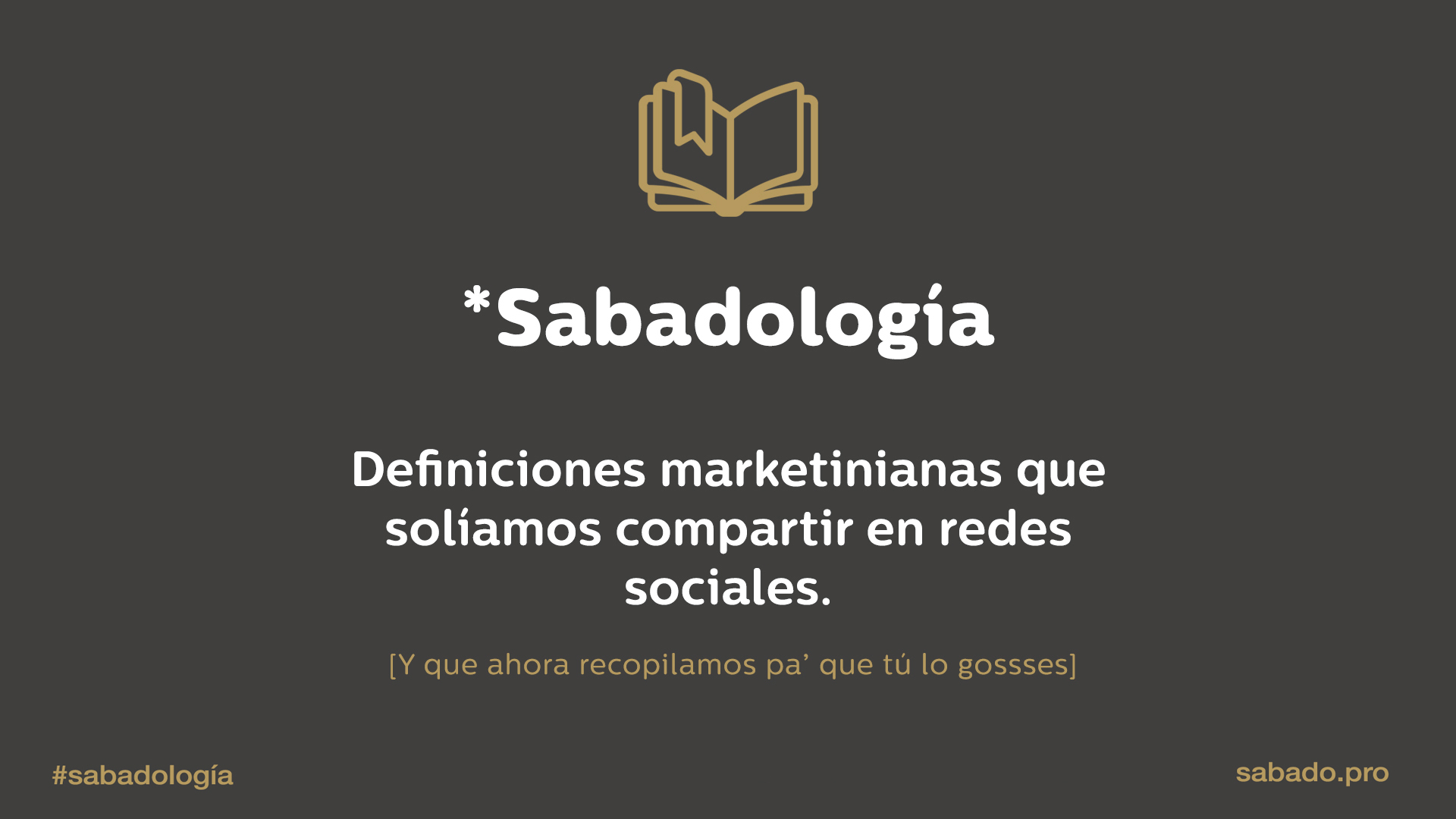 Sabadología: diccionario de marketing digital | Blog de Sábado Comunicación y Marketing Digital